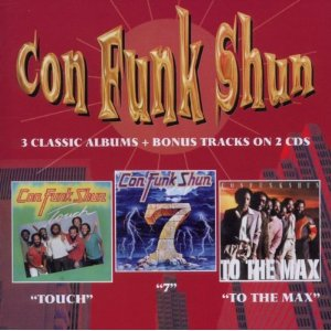 Con Funk Shun: Touch / Seven / To the Max CD