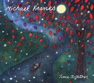 Michael Franks: Time Together