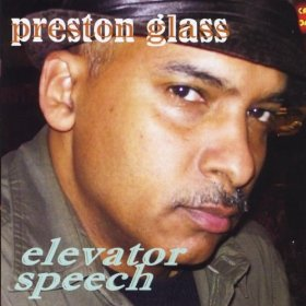 Preston Glass: Elevator Speech