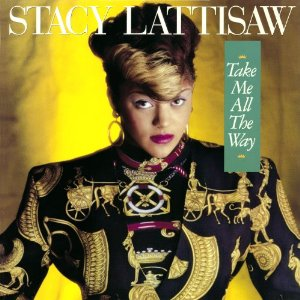 Stacy Lattisaw: Take Me All the Way CD