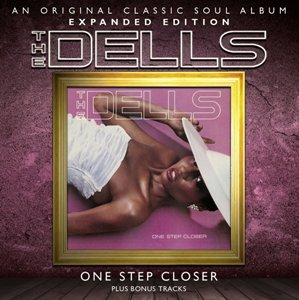 The Dells: One Step Closer