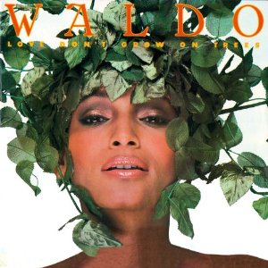 Waldo: Love Don't Grow On Trees CD